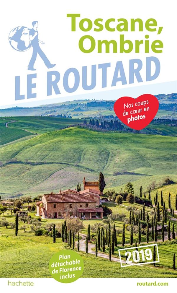 GUIDE DU ROUTARD TOSCANE, OMBRIE 2019