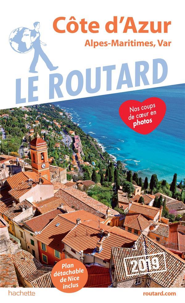 GUIDE DU ROUTARD COTE D'AZUR  2019 - (ALPES-MARITIMES, VAR)