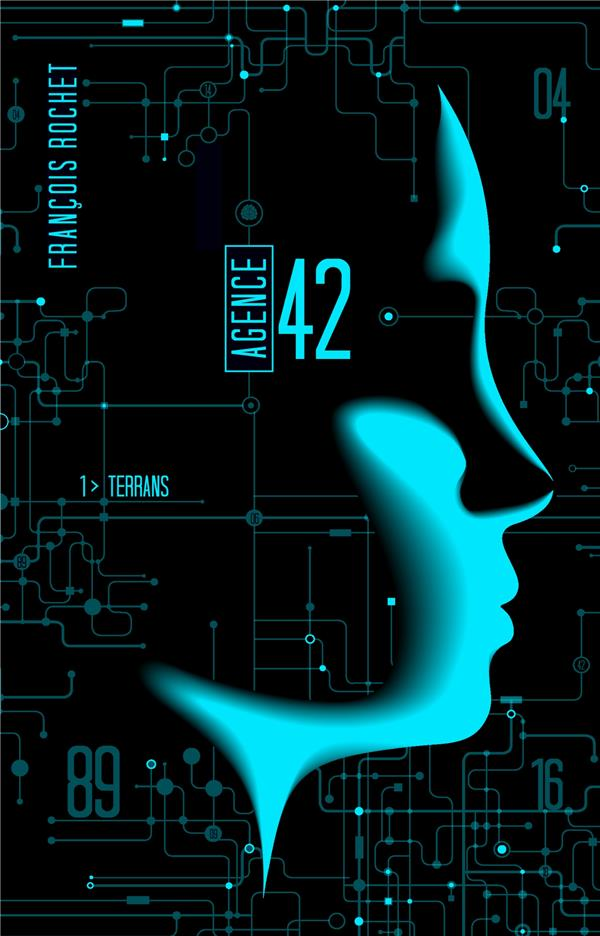 AGENCE 42 - TOME 1 - TERRANS