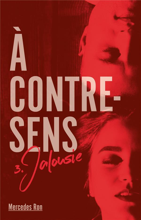 A CONTRE SENS - TOME 3 - JALOUSIE - A CONTRE-SENS