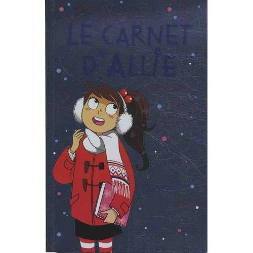 T7 - LE CARNET D'ALLIE - VACANCES A PARIS - BONUS
