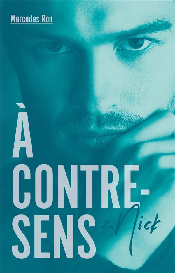 A CONTRE-SENS - TOME 2 - NICK