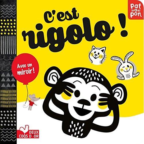 C'EST RIGOLO ! - LIVRE AVEC MIROIR