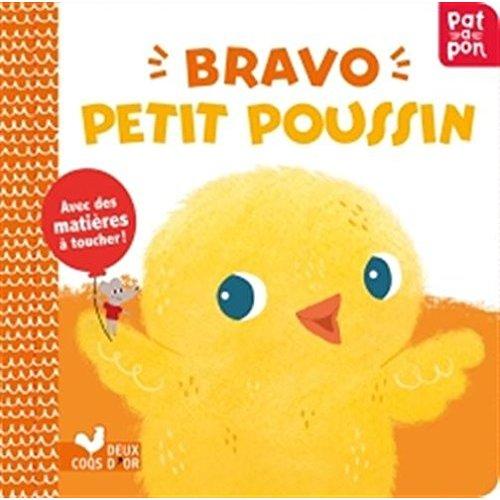 BRAVO PETIT POUSSIN - LIVRE ANIME