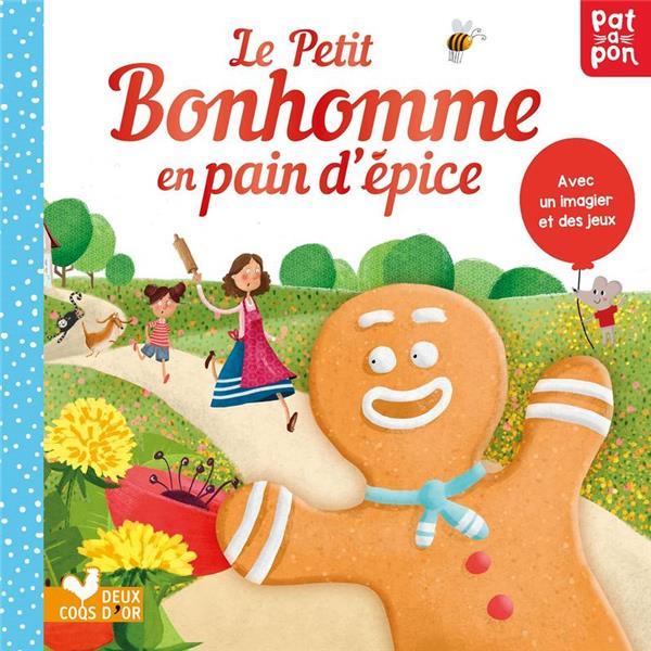 LE PETIT BONHOMME EN PAIN D'EPICE