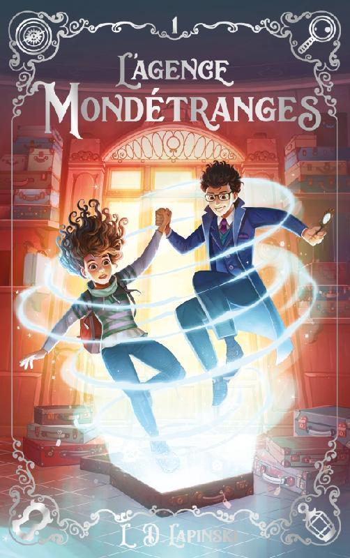 L'AGENCE MONDETRANGES - TOME 1