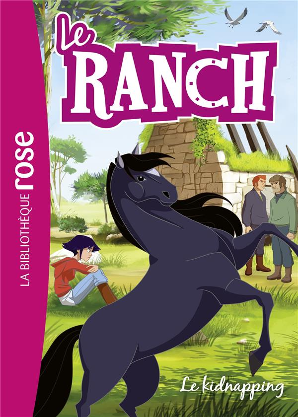 LE RANCH - T34 - LE RANCH 34 - LE KIDNAPPING
