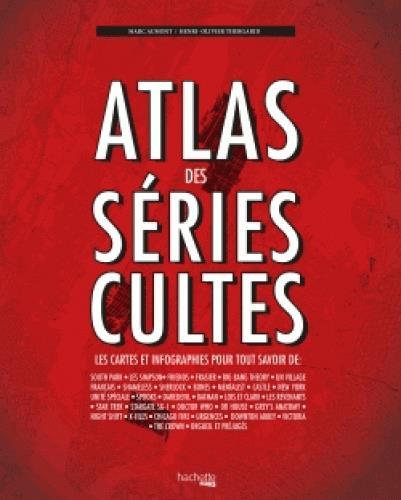 ATLAS DES SERIES CULTES