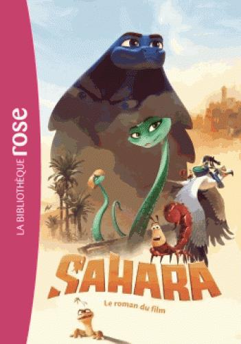 SAHARA - LE ROMAN DU FILM - FILMS BB ROSE 8-10 - T0