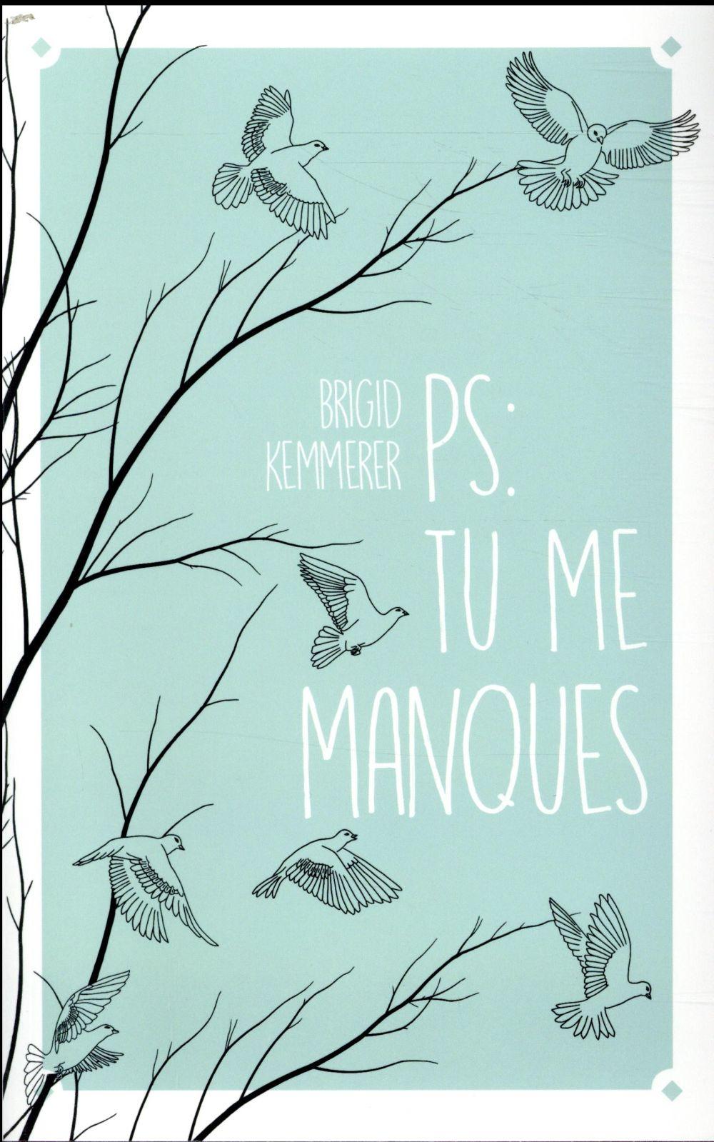 P.-S. : TU ME MANQUES