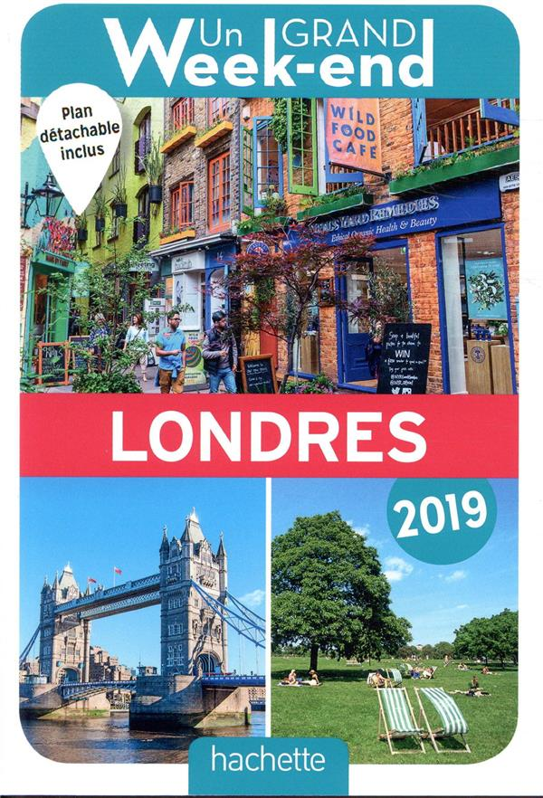 GUIDE UN GRAND WEEK-END A LONDRES 2019