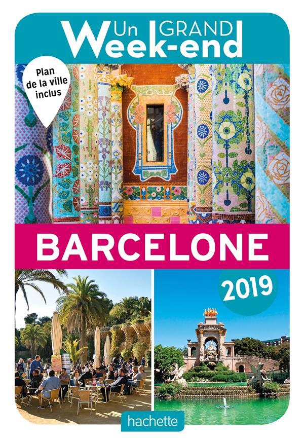 GUIDE UN GRAND WEEK-END A BARCELONE 2019