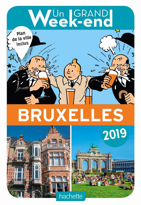 GUIDE UN GRAND WEEK-END A BRUXELLES 2019