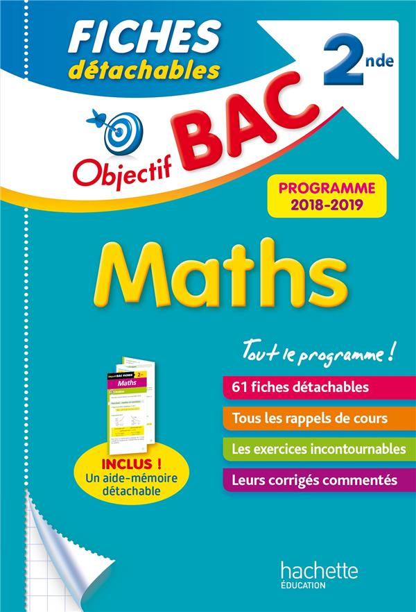 OBJECTIF BAC FICHES DETACHABLES MATHS 2NDE