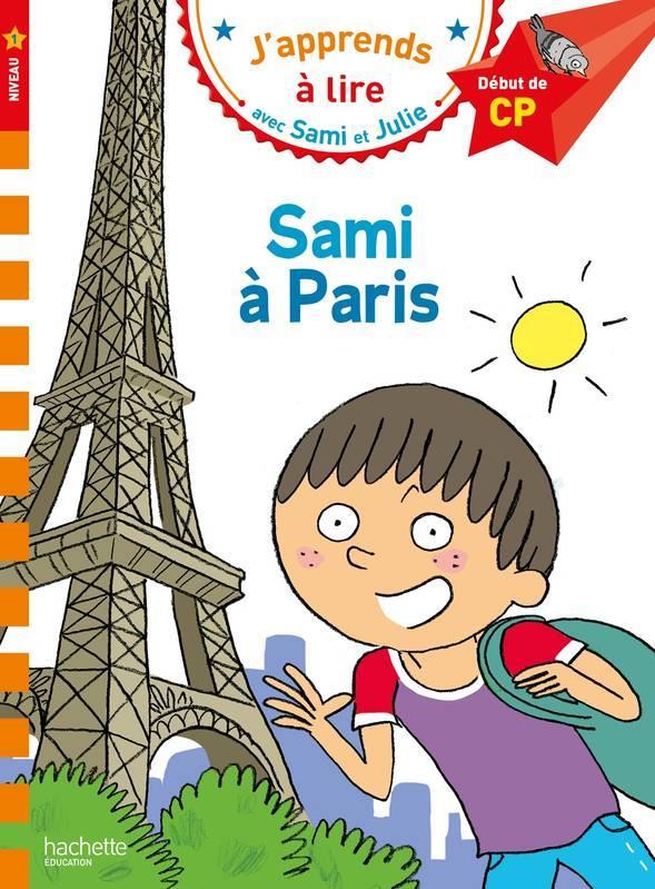 SAMI ET JULIE CP NIVEAU 1 SAMI A PARIS