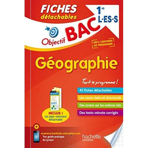 OBJECTIF BAC FICHES DETACHABLES GEOGRAPHIE 1ERES L/ES/S