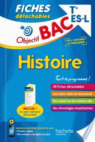 OBJECTIF BAC FICHES DETACHABLES HISTOIRE TERM L/ES