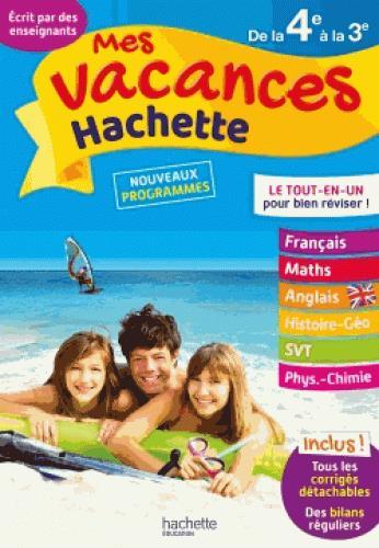 MES VACANCES HACHETTE 4E/3E