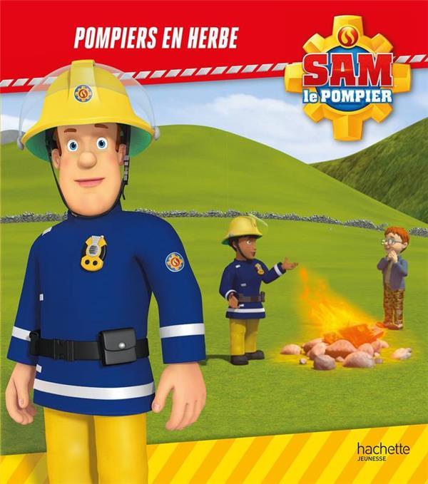 SAM LE POMPIER - POMPIERS EN HERBE