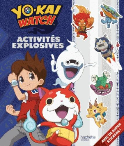 YOKAI WATCH - ACTIVITES EXPLOSIVES