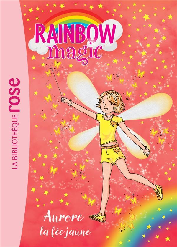 RAINBOW MAGIC 03 - AURORE, LA FEE JAUNE - T3