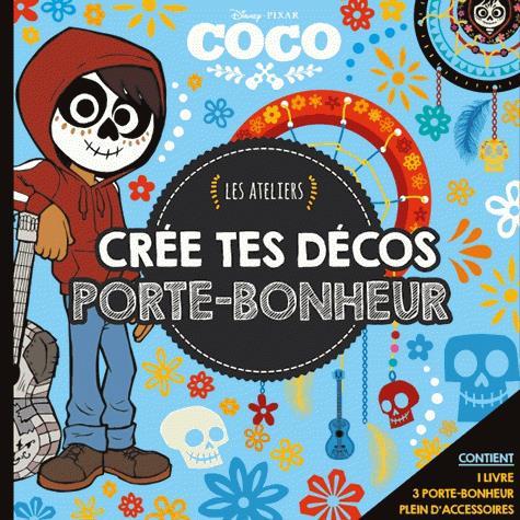 COCO - LES ATELIERS DISNEY - COFFRET - CREE TES DECOS PORTE-BONHEUR