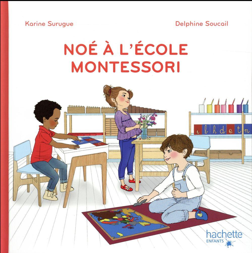 NOE A L'ECOLE MONTESSORI