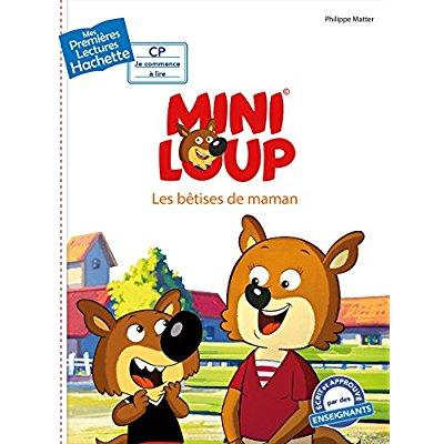 1ERES LECTURES - CP2 / MINI-LOUP - LES BETISES DE MAMAN