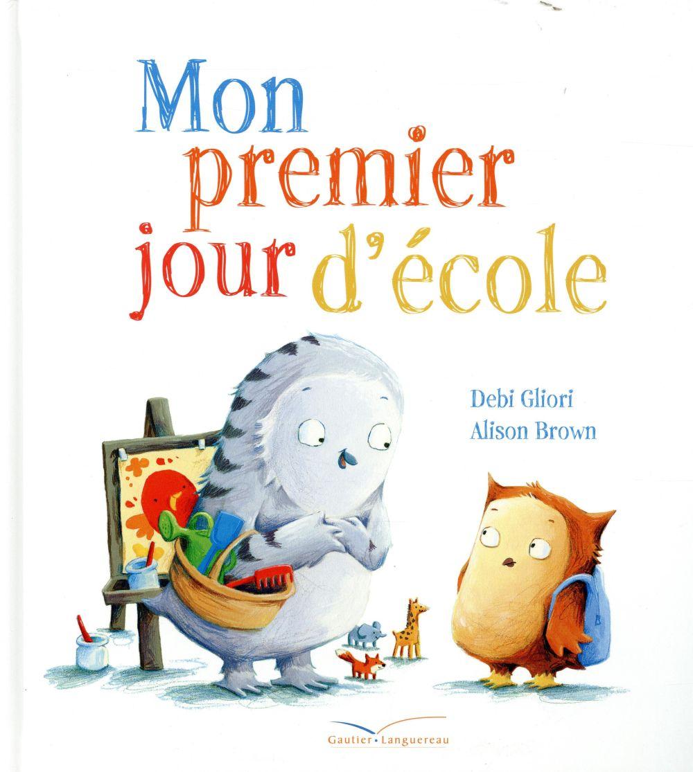 MON PREMIER JOUR D'ECOLE