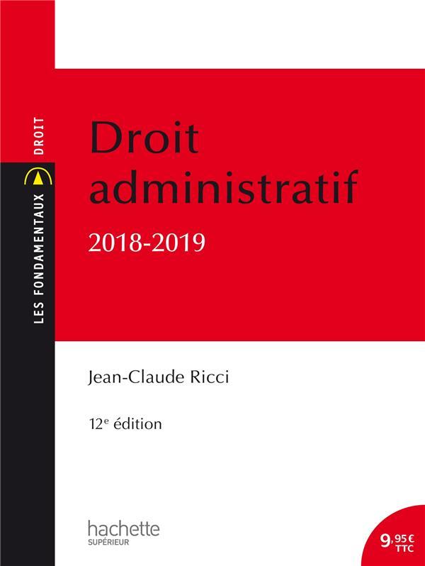 LES FONDAMENTAUX - DROIT ADMINISTRATIF GENERAL 2018-2019