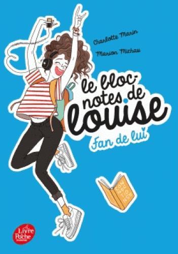 LE BLOC-NOTES DE LOUISE - TOME 1