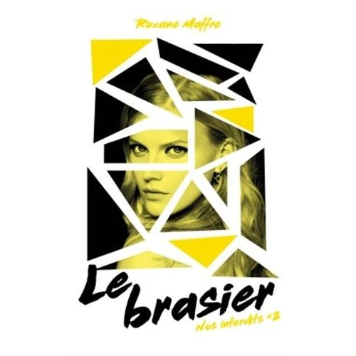 NOS INTERDITS - TOME 2 - LE BRASIER