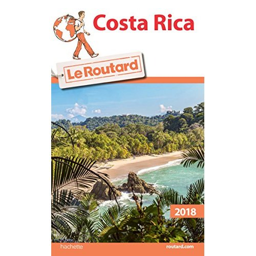 GUIDE DU ROUTARD COSTA RICA 2018/19