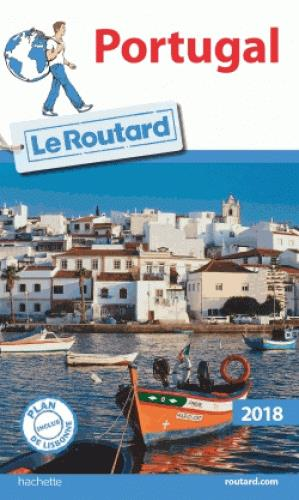 GUIDE DU ROUTARD PORTUGAL 2018