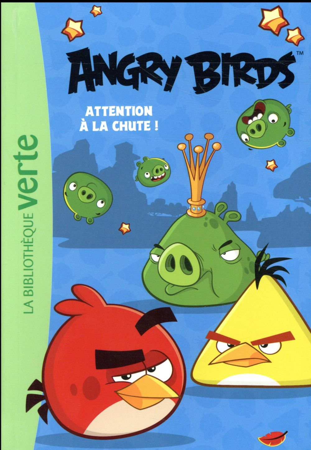 ANGRY BIRDS 01 - ATTENTION A LA CHUTE