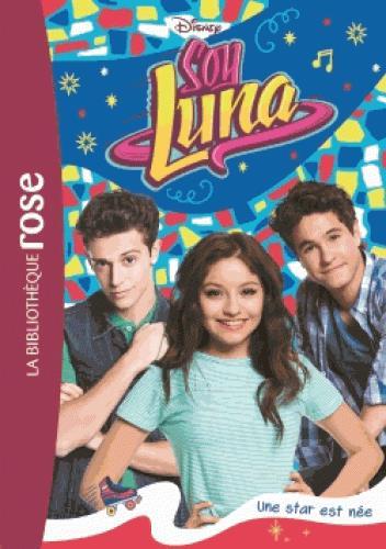 SOY LUNA 16 - UNE STAR EST NEE