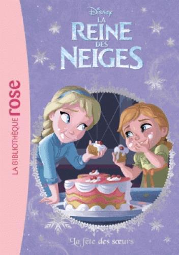 LA REINE DES NEIGES 30 - LA FETE DES SOEURS