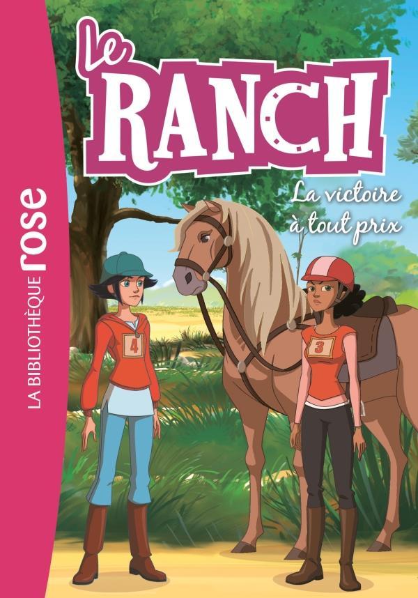 LE RANCH 24 - LA VICTOIRE A TOUT PRIX