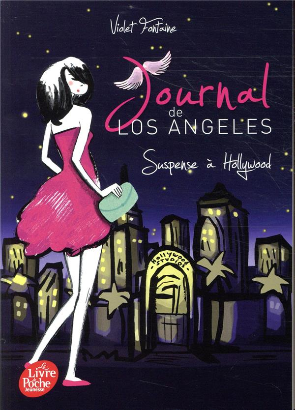 JOURNAL DE LOS ANGELES - TOME 2 - SUSPENSE A HOLLYWOOD