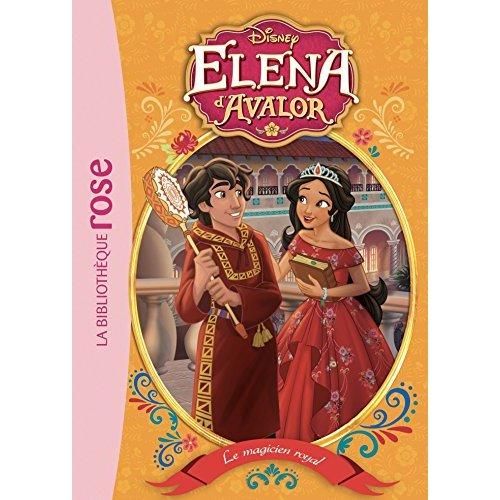 ELENA D'AVALOR 07 - LE MAGICIEN ROYAL - T7