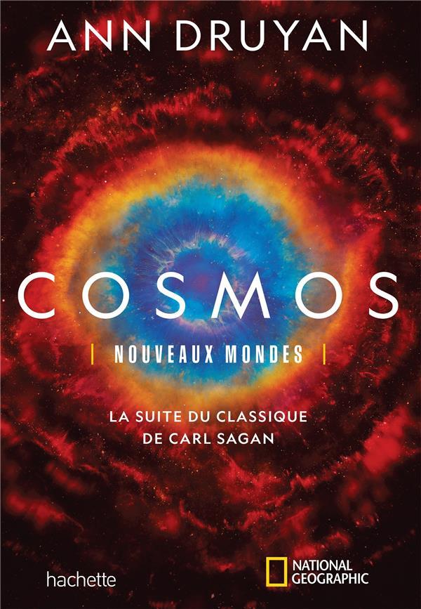 COSMOS - NOUVEAUX MONDES - LA SUITE DU CLASSIQUE DE CARL SAGAN