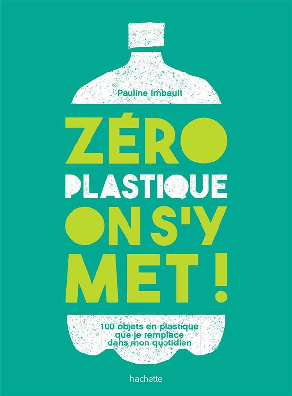 ZERO PLASTIQUE ON S'Y MET!