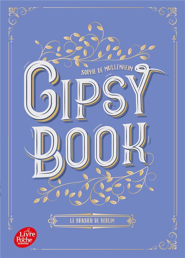 GIPSY BOOK - TOME 2 - LE BRASIER DE BERLIN