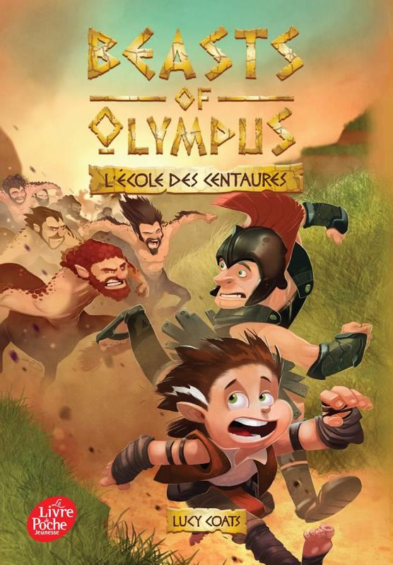 BEASTS OF OLYMPUS - TOME 5 - L'ECOLE DES CENTAURES