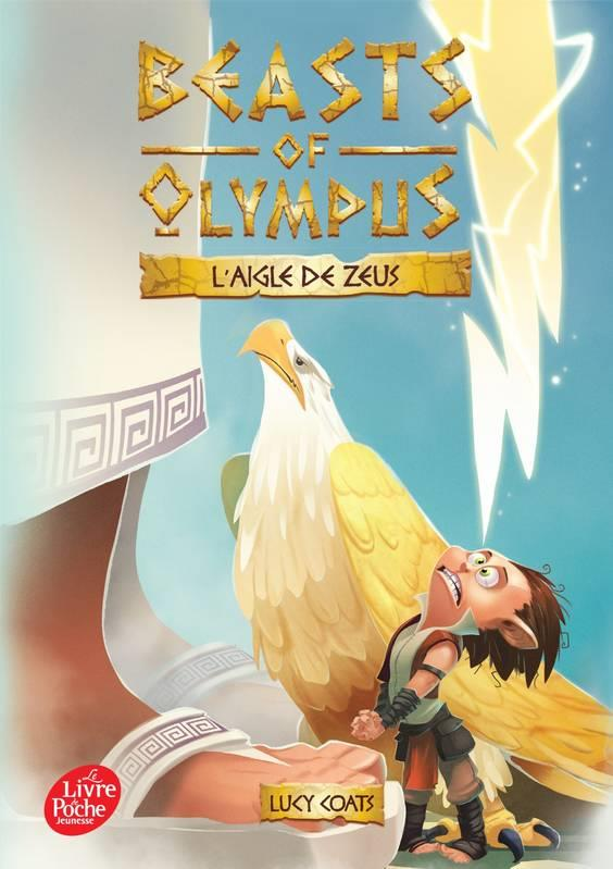 BEASTS OF OLYMPUS - TOME 6 - L'AIGLE DE ZEUS