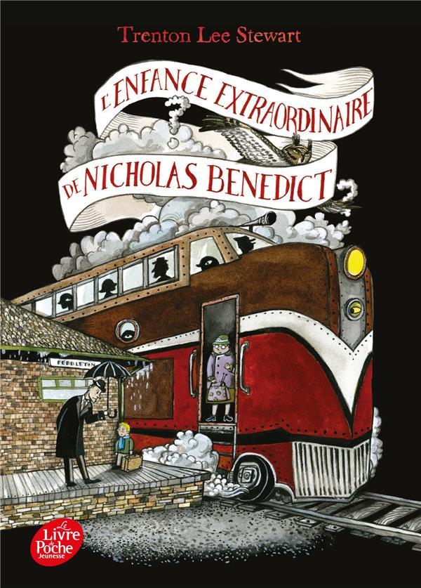 LE MYSTERIEUX CERCLE BENEDICT T4 - L'ENFANCE EXTRAORDINAIRE DE NICHOLAS BENEDICT
