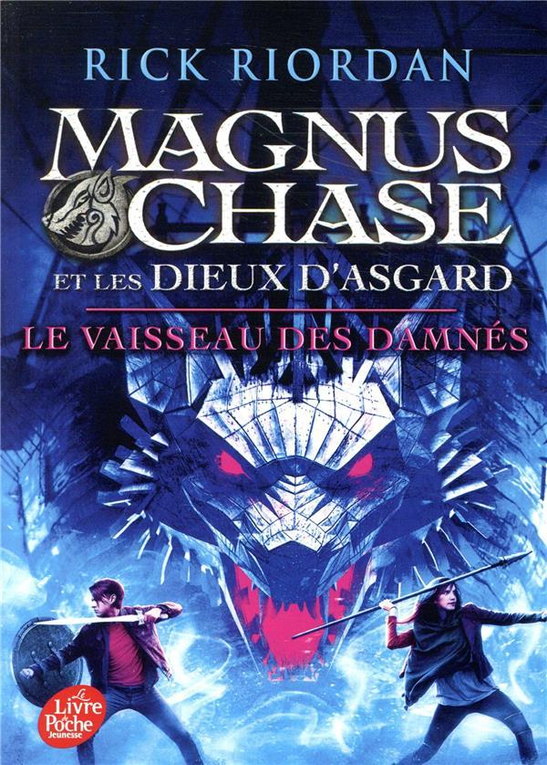 MAGNUS CHASE ET LES DIEUX D'ASGARD - MAGNUS CHASE ET LES DIEUX D'ASAGARD - TOME 3 - LE VAISSEAU DES
