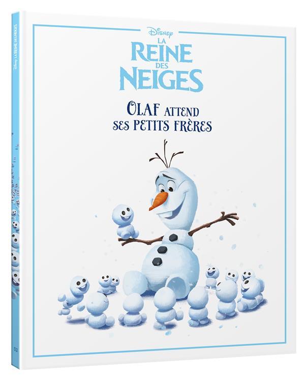 LA REINE DES NEIGES - MES EMOTIONS - OLAF ATTEND SES PETITS FRERES