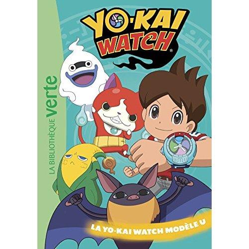 YO-KAI WATCH 19 - LA YO-KAI WATCH MODELE U - T19