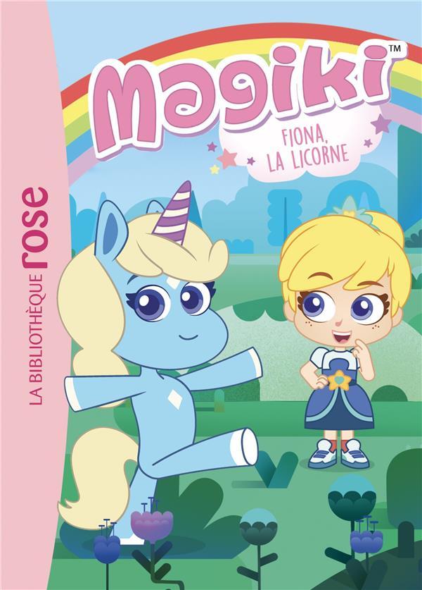 T1 - MAGIKI 01 - FIONA, LA LICORNE